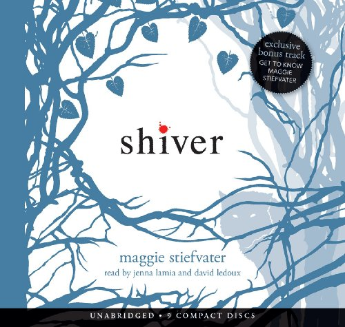 Shiver - Audio Library Edition - Maggie Stiefvater