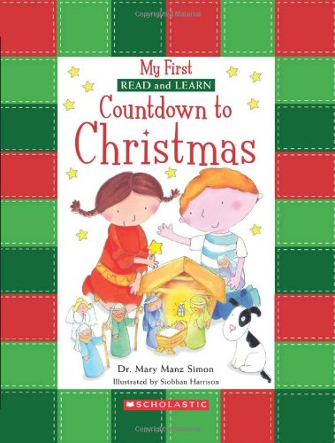 Countdown To Christmas (My First Read and Learn) - Mary Manz Simon, Mary Manz Simon