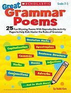Great Grammar Poems: 25 Fun Rhyming Poems with Reproducible Activity Pages to Help Kids Master the Rules of Grammar