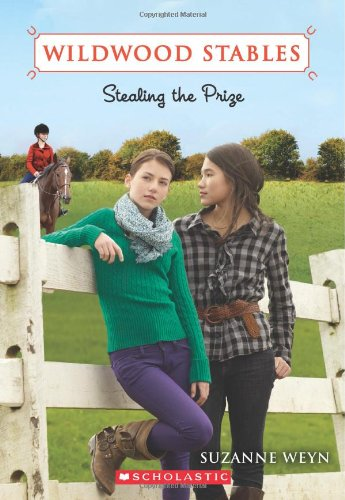 Wildwood Stables #5: Stealing the Prize - Suzanne Weyn