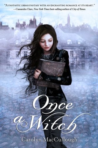 Once a Witch - Carolyn MacCullough