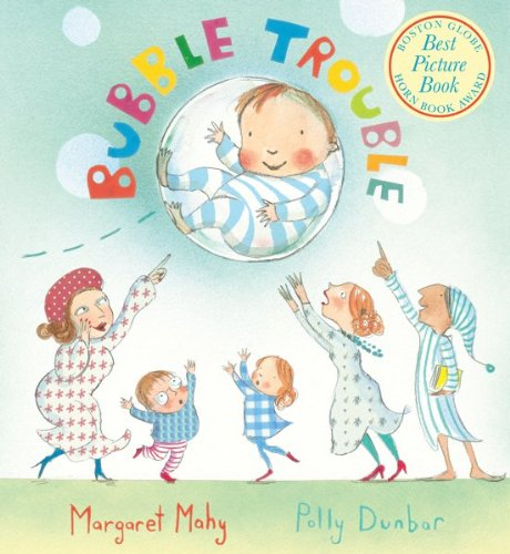Bubble Trouble board book - Margaret Mahy