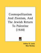 Cosmopolitanism and Zionism, and the Jewish Return to Palestine (1920)