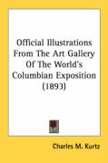 Official Illustrations from the Art Gallery of the World's Columbian Exposition (1893)