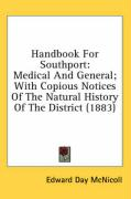 Handbook for Southport: Medical and General; With Copious Notices of the Natural History of the District (1883)
