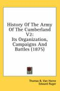 History of the Army of the Cumberland V2: Its Organization, Campaigns and Battles (1875)