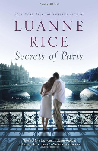 Secrets of Paris: A Novel - Luanne Rice