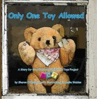 Only One Toy Allowed