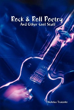 Rock & Roll Poetry and Other Cool Stuff