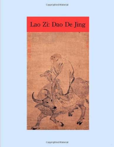 The Way and Its Power: Lao Zi's Dao De Jing - Patrick Edwin Moran