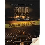 Cold Case: Pathways to Justice