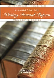 A Handbook for Writing Formal Papers: From Concept to Conclusion