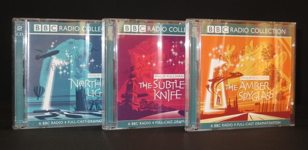 His Dark Materials. BBC Radio 4 Full-Cast Dramatisation (Complete in three double CDs) [SIGNED]: Northern Lights, The Subtle Knife, The Amber Spyglass [SIGNED] - Philip Pullman