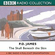 The Skull Beneath the Skin: A BBC Full-Cast Radio Drama