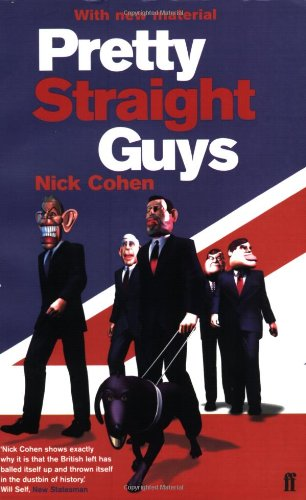 Pretty Straight Guys - Nick Cohen