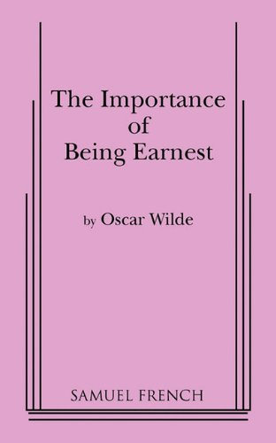 The Importance of Being Earnest: A Play in Three Acts (Actor's Edition) - Oscar Wilde