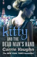 Kitty and the Dead Man's Hand. Carrie Vaughn