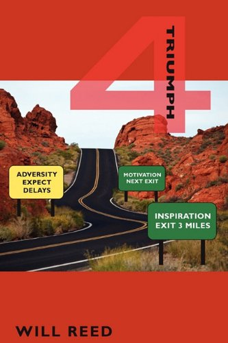 4-A Book of Inspiration, Motivation, Adversity and Triumph - Will Reed