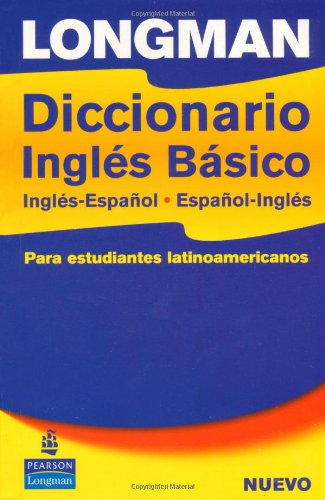 The Longman Basico: Primary Bilingual for Latin American Students - Pearson Longman