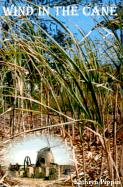 Wind in the Cane
