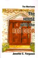 The House with the Red Door: The Morrisons