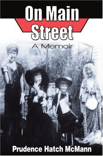 On Main Street: A Memoir - Prudence McMann