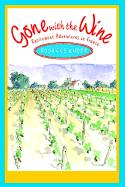 Gone with the Wine: Retirement Adventures in France