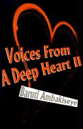 Voices from a Deep Heart II