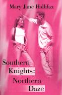 Southern Knights: Northern Daze