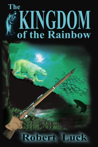 The Kingdom of the Rainbow - Robert Luck