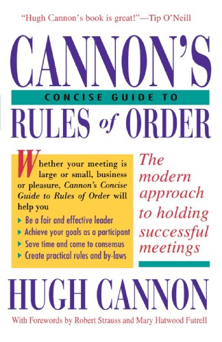Cannon's Concise Guide to Rules of Order - Hugh Cannon