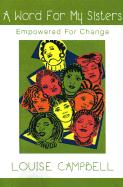 Word for My Sisters: Empowered for Change