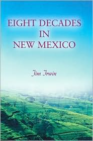 Eight Decades in New Mexico
