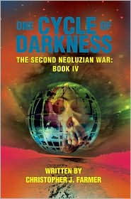 One Cycle of Darkness: The Second Neoluzian War: Book IV