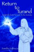 Return to Turand: Legends from Turand: Echo Sonata