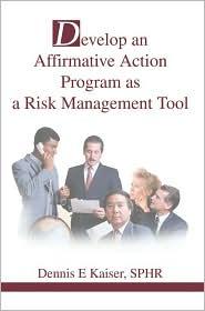 Develop an Affirmative Action Program as a Risk Management Tool