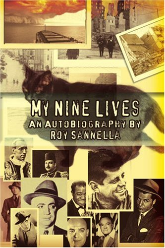 My Nine Lives: This Is My Life - Roy Sannella