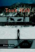 Tank Hill: A Tale of Suspense and Horror