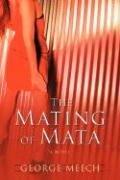 The Mating of Mata