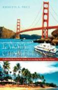 Karma, Chameleon: Collected Short Stories about East Meeting West and Vice Versa