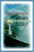 Depression: What's a Christian to Do?