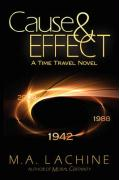 Cause & Effect: A Time Travel Novel