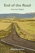 End of the Road: American Elegies