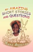 My Amazing Short Stories and Questions