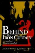 Behind the Iron Curtain: An Unedited, Unauthorized Draft