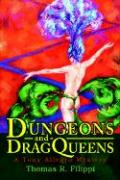 Dungeons and Dragqueens: A Tony Allegro Mystery