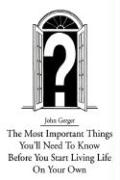 The Most Important Things You