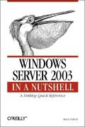 Windows Server 2003 in a Nutshell