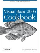 Visual Basic 2005 Cookbook: Solutions for VB 2005 Programmers (Cookbooks (O'Reilly))