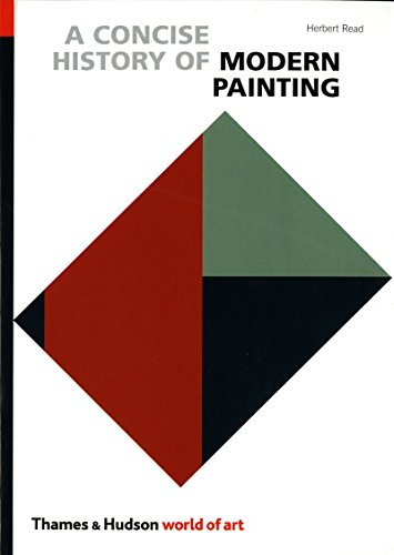A Concise History of Modern Painting (World of Art) - Sir Herbert Edward Read